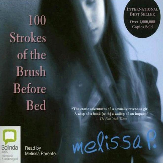 100 Strokes Of The Brush Preceding Bed (unabridged)