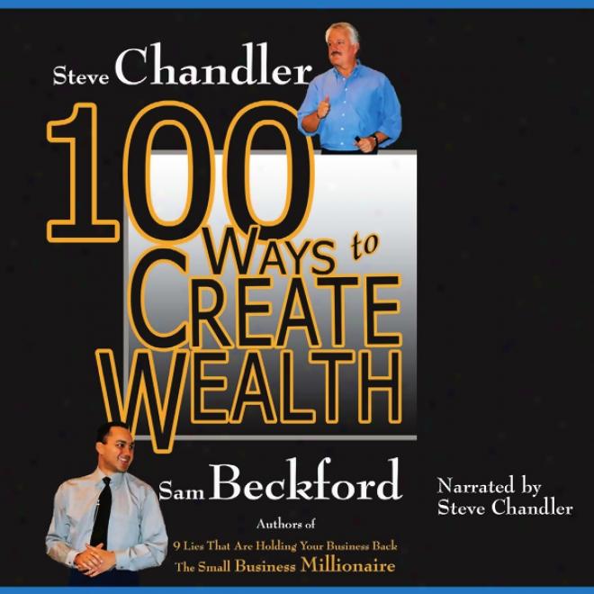 100 Ways To Create Wealth (unabridged)