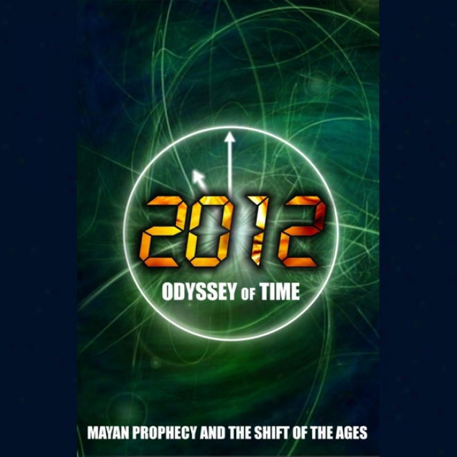 2012: Mayan Prophecy (unabridged)