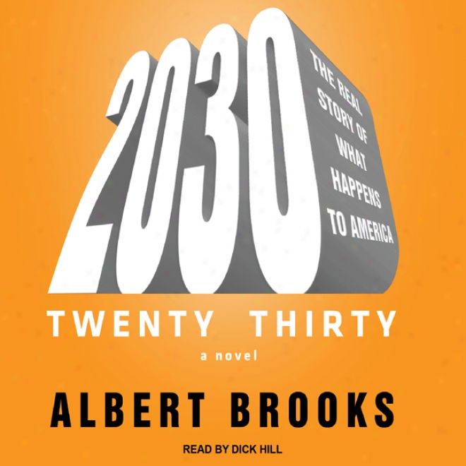 2030: The Real Story Of What Happens To America (unabridged)