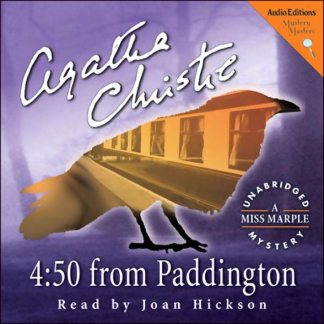 4:50 From Paddington: A Miss Marple Mystery (unabridged)