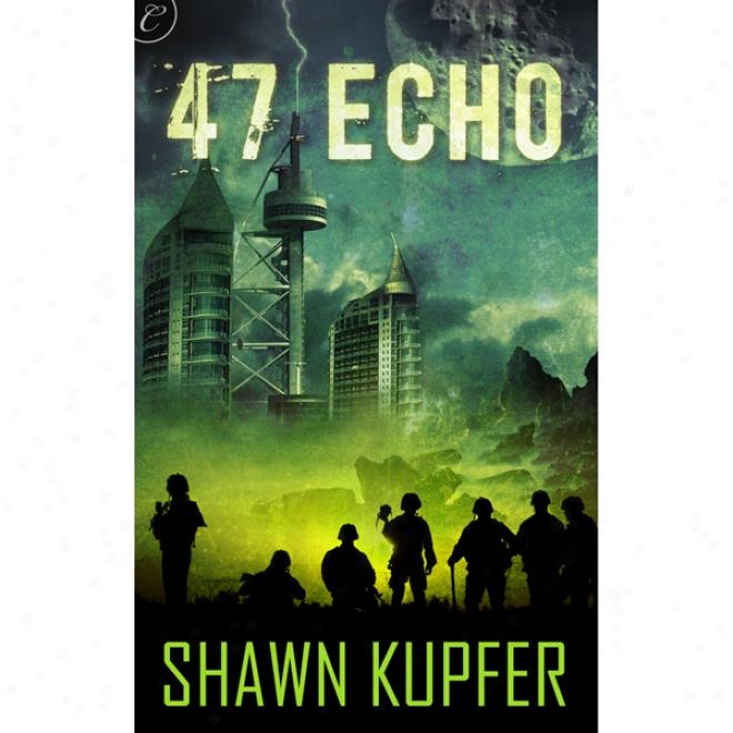 47 Echo (unabridged)