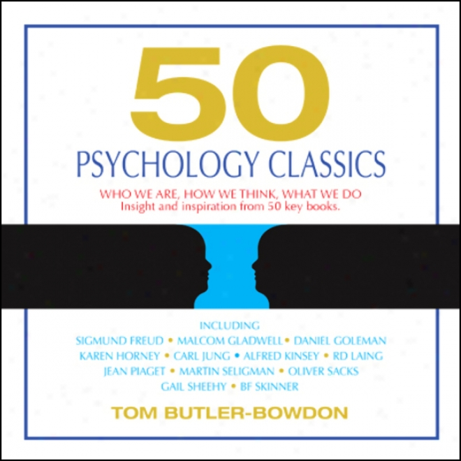 50 Psychology Classics (unabridged)