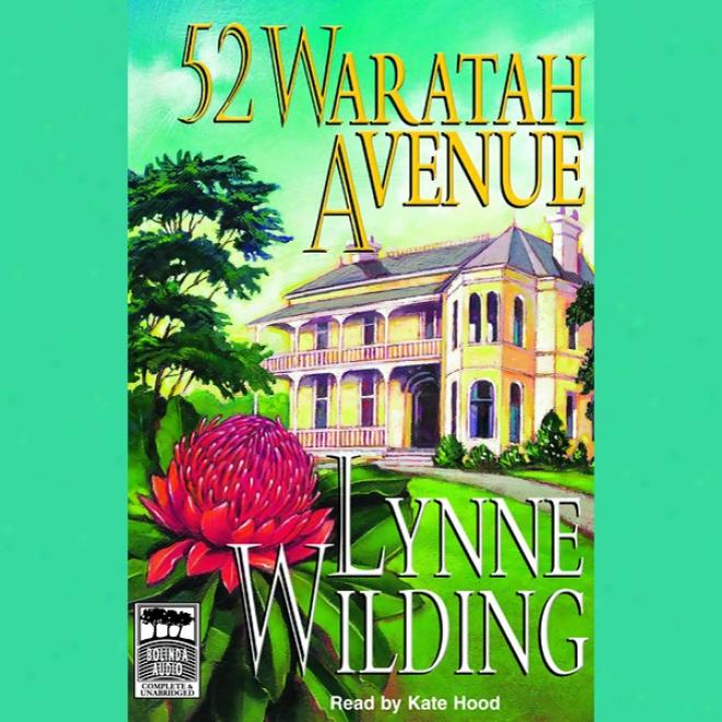 52 Waratah Avenue (unabridged)