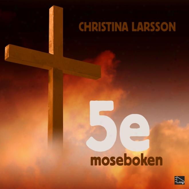 5:e Moseboken (unnabridged)