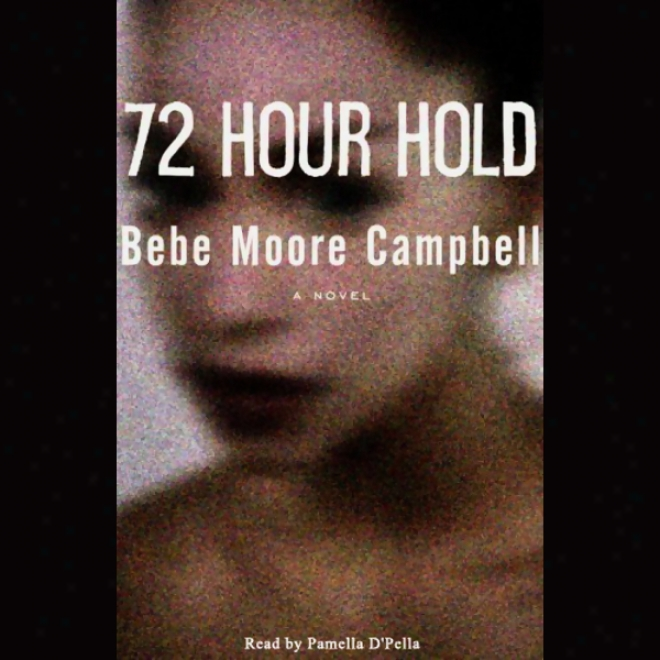72 Hour Hold (unabridged)