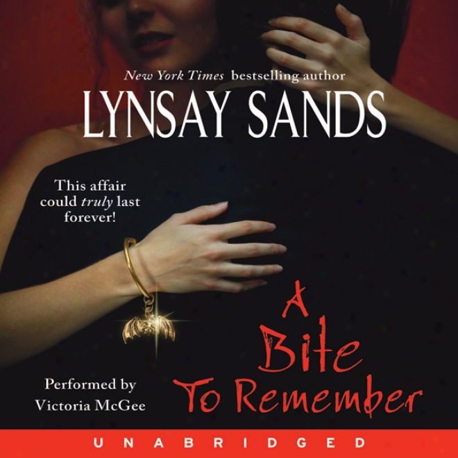 A Bite To Remember:-Argeneau Vampires, Book 5 (unabridged)
