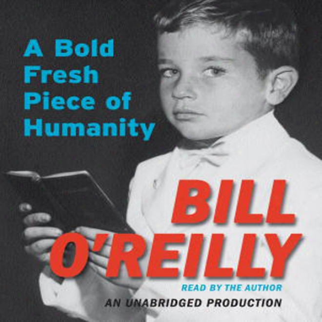 A Bold Fresh Piece Of Humanity: A Memoir (unabridged)