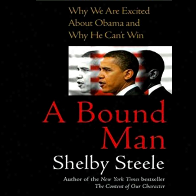 A Destined Man: Wht We Are Excited About Obama And Why He Can't Win (unabridged)