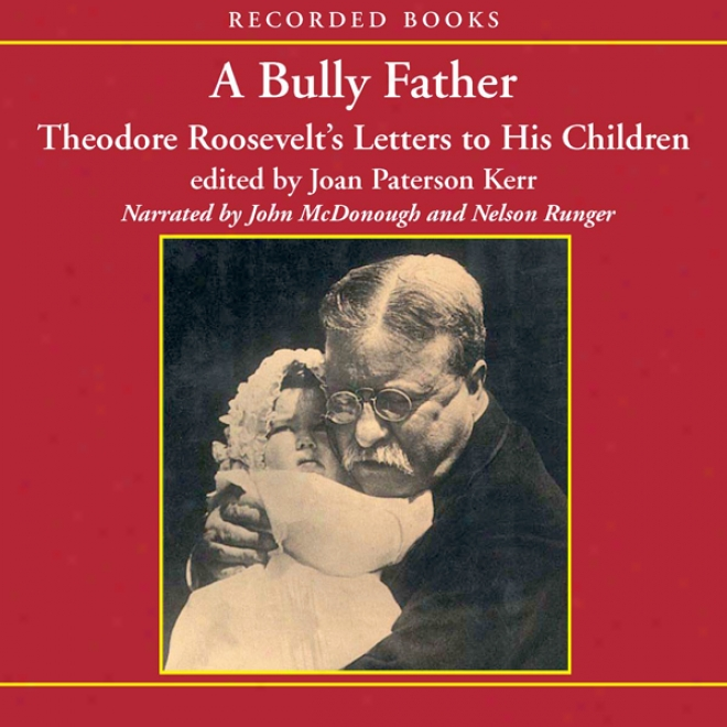 A Bully Father (unabridged)