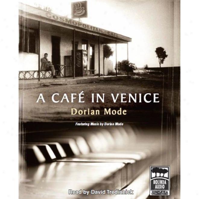 A Cafe In Venice (unabridged)
