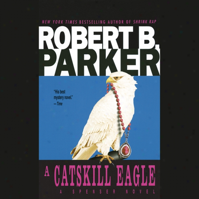 A Catskill Eagle (unabridged)