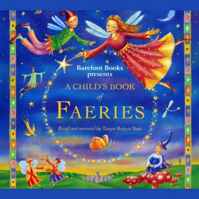 A Child's Book Of Faeries (unabridged)