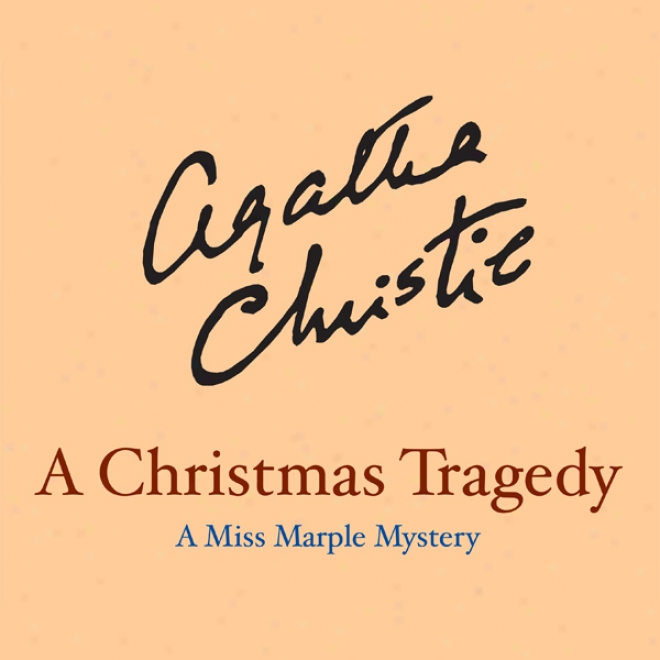 A Christmas Tragedy (unabridged)