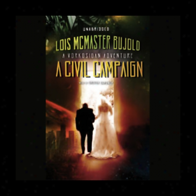 A Intestine Campaign: A Miles Vorkosigan Novel (unabtidged)