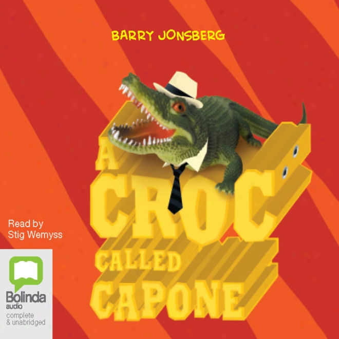 A Croc Called Capone (unabridged)
