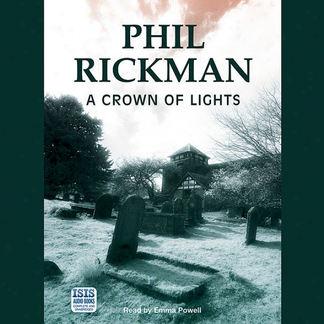 A Crown Of Lights (unabridged)