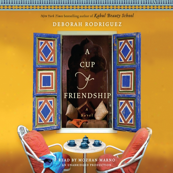 A Cup Of Friendship: A Novel (unabridged)
