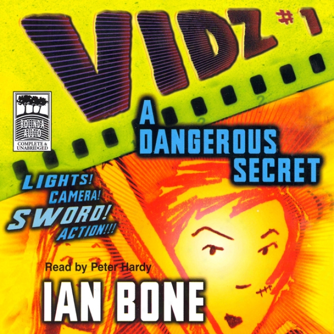 A Dangerous Secret: Vidz 1 (unabridged)