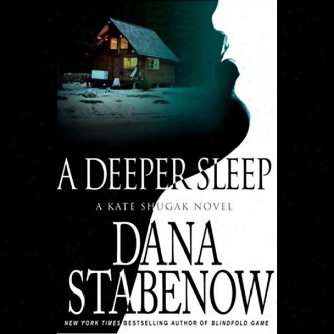 A Deeper Sleep (unabridged)