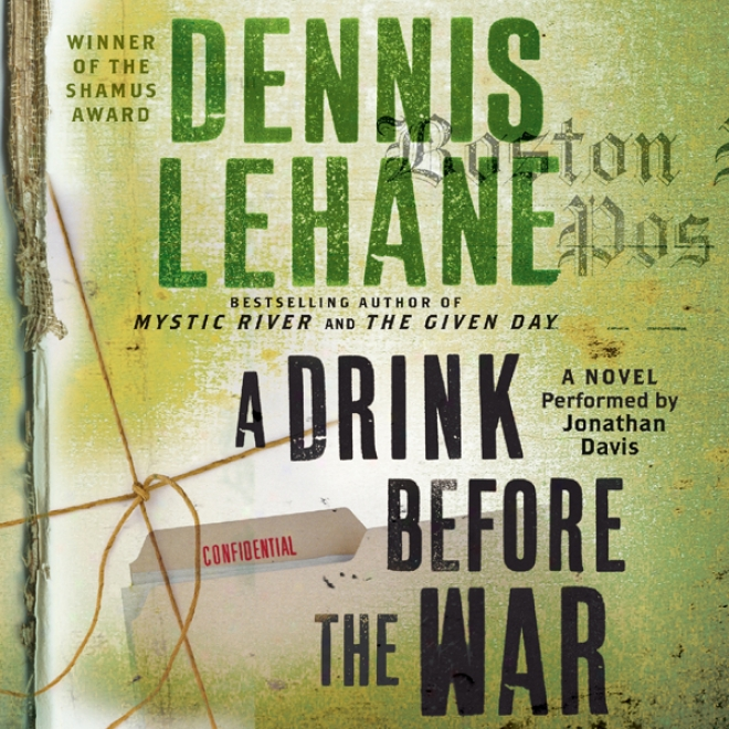 A Drink Prior to The War (unabridged)