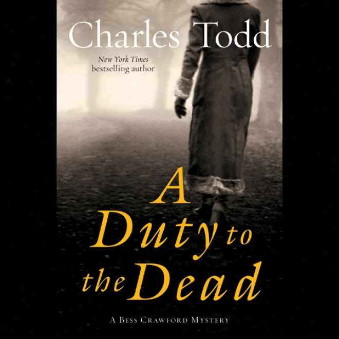A Tax To The Dead: A Bess Crawford Mystery (unabridged)