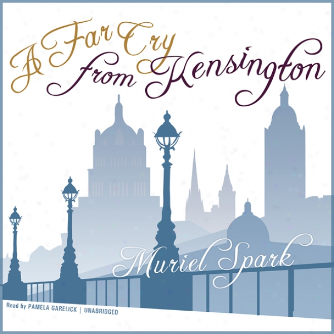 A Far Cry From Kensington (unabridged)