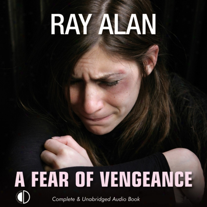 A Fear Of Vengeance (unabridged)