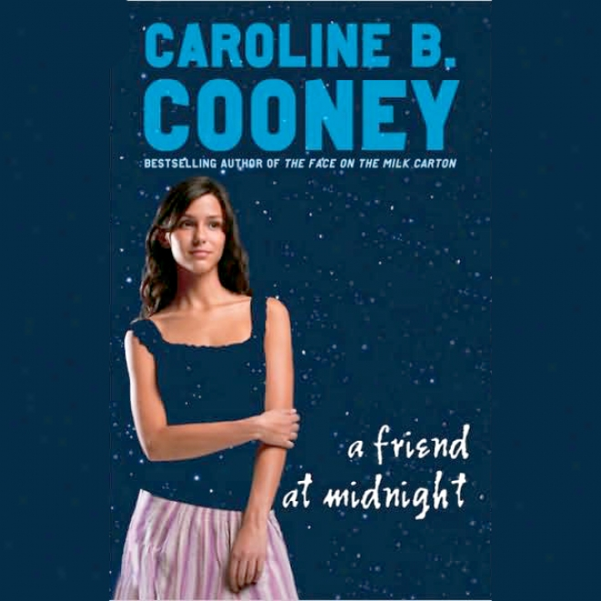 A Friend At Midnight (unabridged)