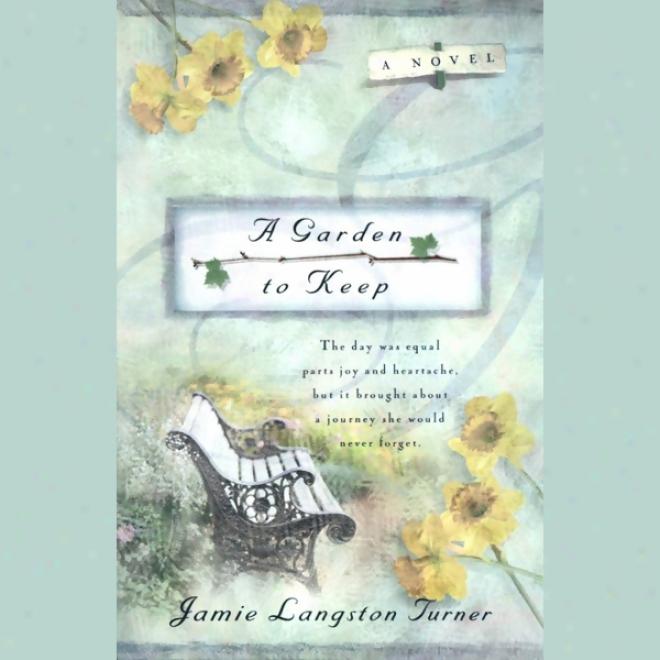A Garden To Keep (unabeidged)
