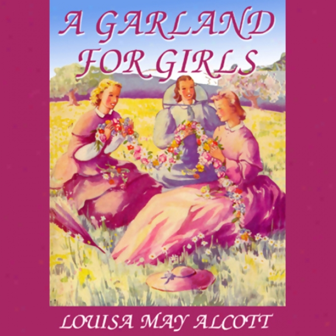 A Garland For Girls (unabridged)