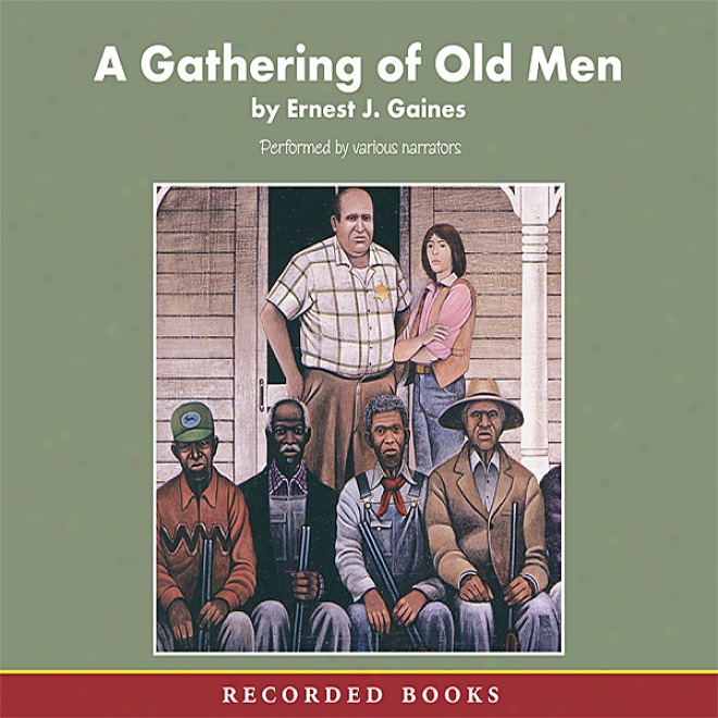 A Gathering Of Old Men (unabridged)