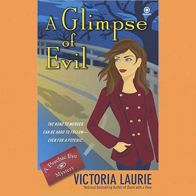 A Glimpse Of Evil: Psychic Eye Mysteries, Book 8 (unabricged)