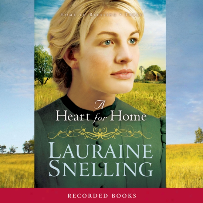 A Heart For Home (unabridged)