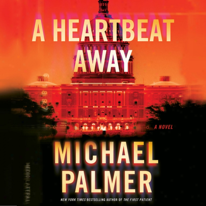 A Heartbeat Away (unabridged)