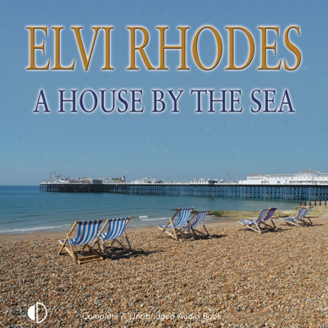A Houae By The Sea (unabridged)