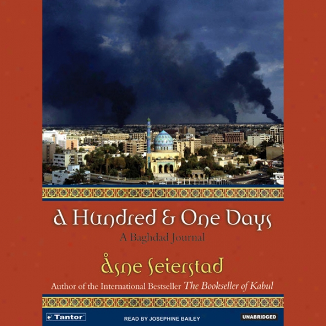 A Hundred & One Days: A Baghdad Journal (unabridged)