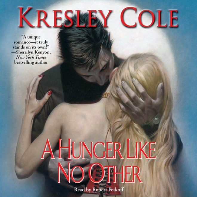 A Hunger Like No Other: Immortals After Dark, Book 1 (unabridged)