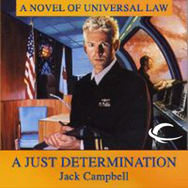 A Just Determination: Jag In Space, Book 1 (unabridged)