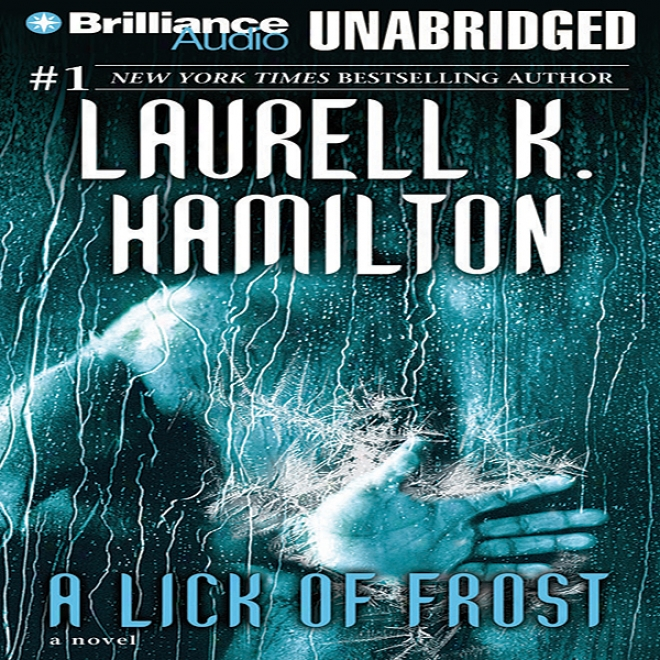 A Lick Of Frost: Meredith Gentry, Book 6 (unabridged)