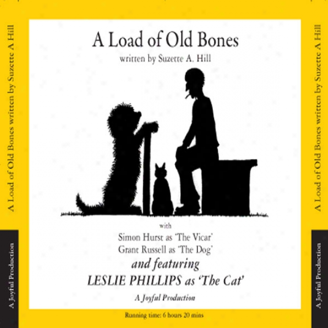 A Load Of Old Bones (unabridged)