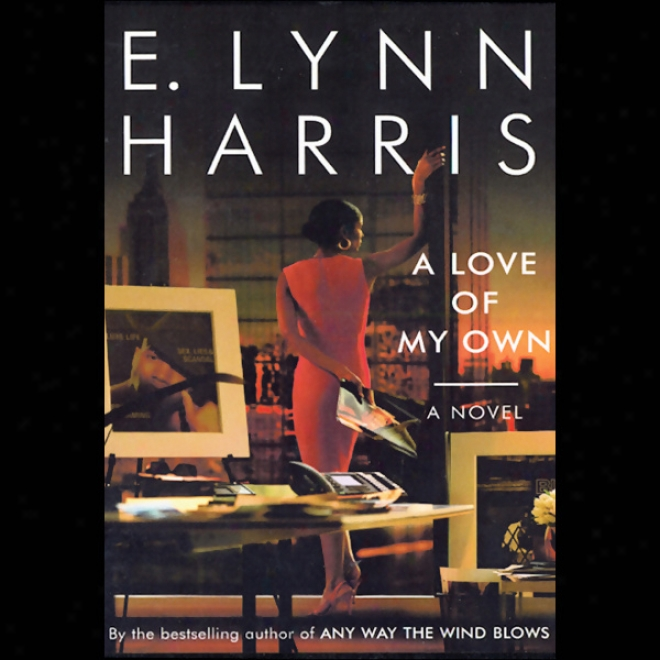 A Love Of My Own (unabridged)
