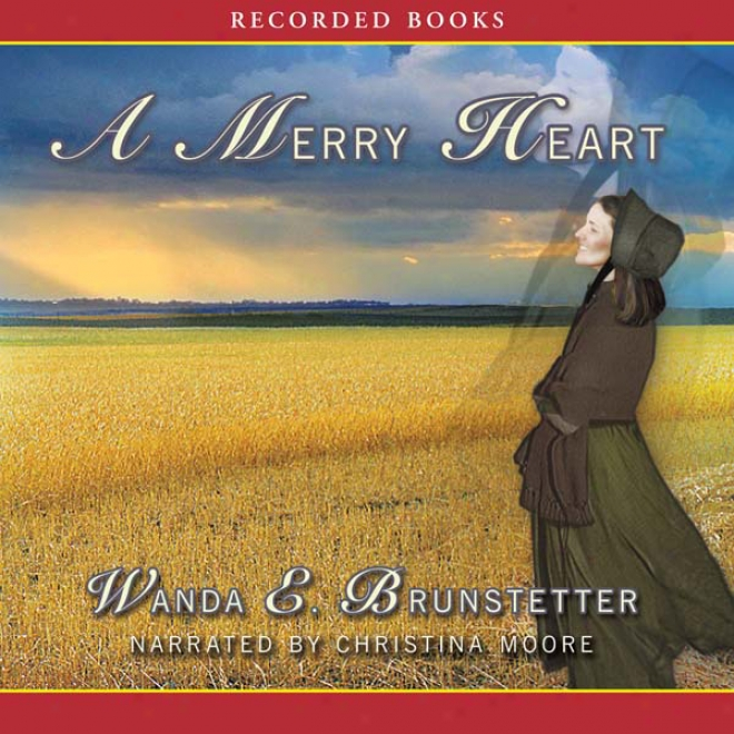 A Merry Heart: Brides Of Lancaster Conutu, Book 1 (unabridged)
