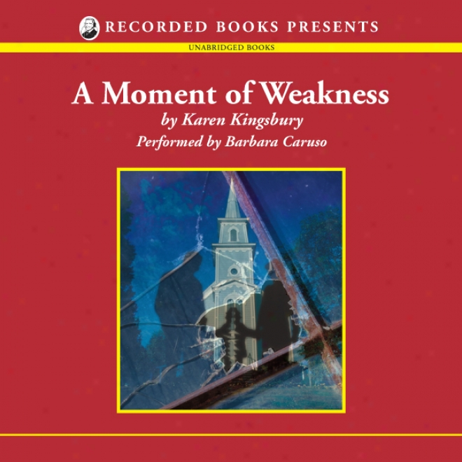 A Moment Of Weakness: Forever Faithful Succession #2 (unabridged)