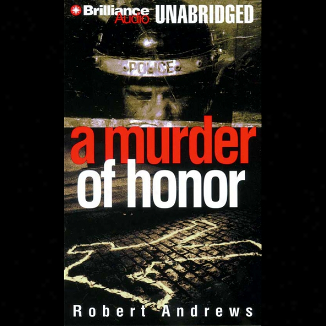 A Murder Of Honor (unabridged)