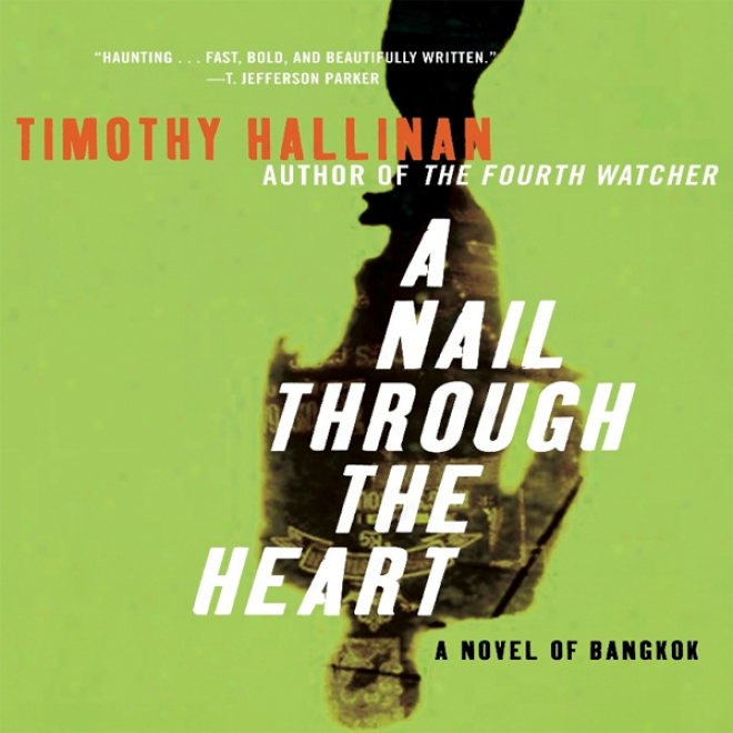 A Nail Through The Hewrt: A Poke Rafferty Thriller (unabridged)