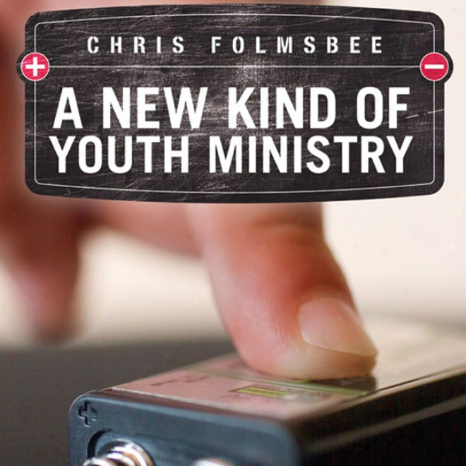 A Starting a~ Kind Of Youth Ministry (unabridged)