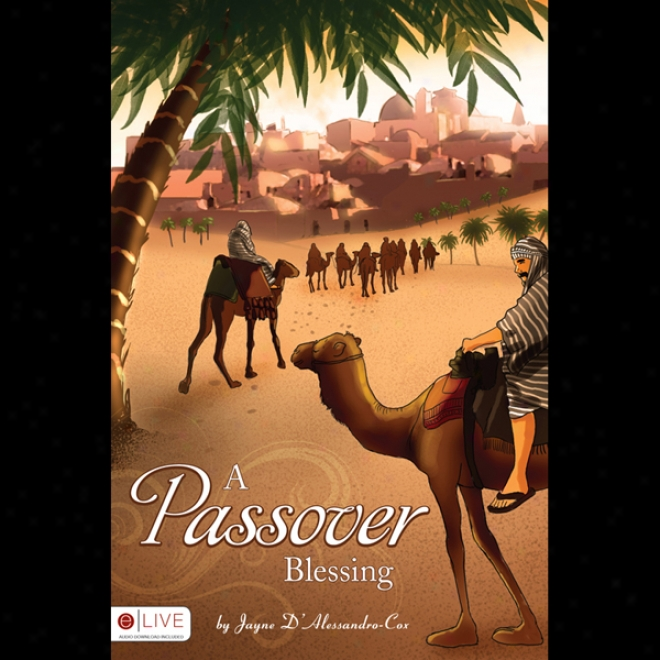 A Passover Blessing (unabridged)