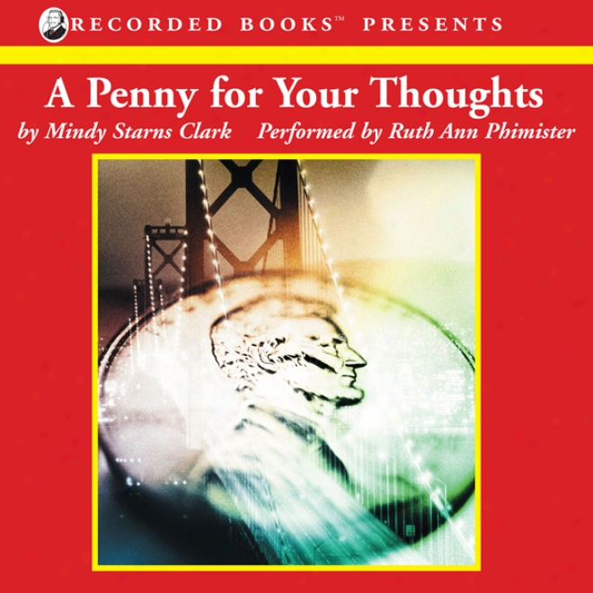 A Penny For Your Thoughts: The Million Dollar Mysteries, Book 1 (unabridged)
