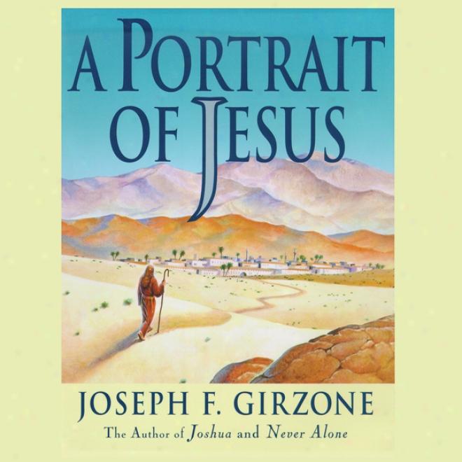 A Portrait Of Jesus (unagridged)